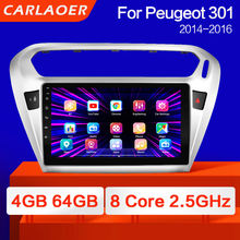 Для Peugeot 301 Citroen Elysee 2014-2016 видеоплеер автомобильный android 9,0 радио мультимедийная навигация GPS no 2 din DSP IPS 4G RAM