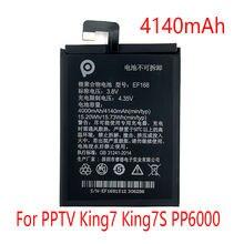 Ef168 4140 мАч аккумулятор для pptv king7 king7s pp6000 Замена