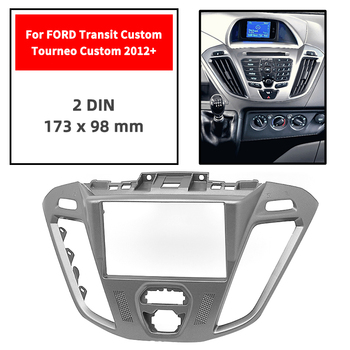 Double Din Radio Fascia for FORD Transit Custom/Tourneo Custom 2012+ Panel Dash Mount Installatio Trim Kit Face Black Frame GPS image