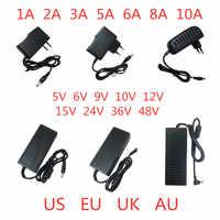 5V 6V 9V 10V 12V 15V 24V 36V 48V 1A 2A 3A 5A 6A 8A 10A Power Supply Adapter lighting transformer Converter For LED strips light