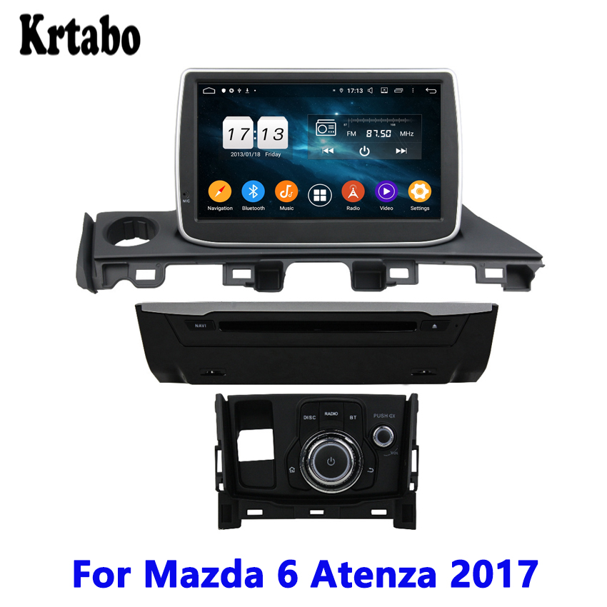 For <font><b>Mazda</b></font> <font><b>6</b></font> <font><b>Atenza</b></font> 2017 Car radio GPS Navigation Reversing Image Car <font><b>Android</b></font> multimedia player Touch Screen support DVD image