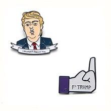 Trump1 punk Brooches for men women Zinc alloy Enamel Pin medal Cartoon insignia For backpack clothes bag decoration Badges E0311