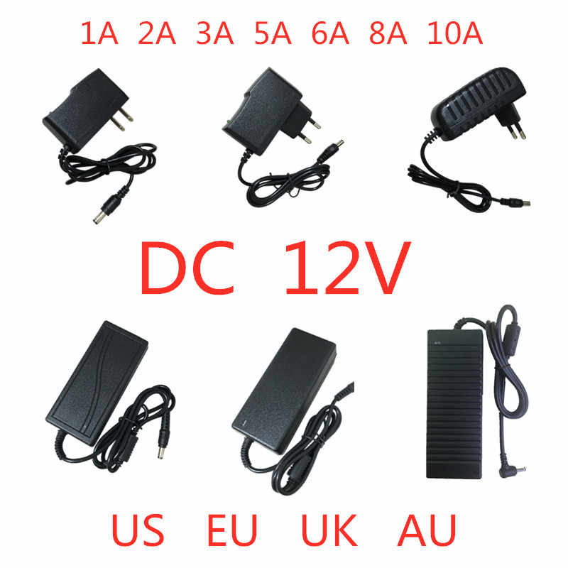 AC 100V-240V to DC 12V 1A 2A 3A 5A 6A 8A 10A Power Supply Adapter 12 V Volt lighting transformer Converter For LED strip light