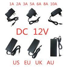 AC 100V 240V DC 12 V 1A 2A 3A 5A 6A 8A 10A Adapter do zasilacza 12 V Volt transformator oświetleniowy do taśmy LED CCTV