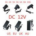 AC 100V-240V AC/DC 12 V 1A 2A 3A 5A 6A 8A 10A Питание адаптер 12 вольт светильник ing Трансформатор конвертер для Светодиодные ленты светильник CCTV
