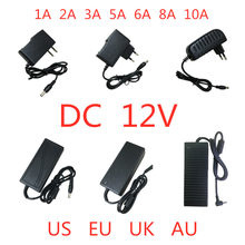 AC 100 V-240V DC 12 V 1A 2A 3A 5A 6A 8A 10A Netzteil Adapter 12 V Volt Beleuchtung transformator Konverter Für LED Streifen Licht CCTV