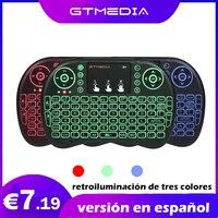 GTmedia-teclado inalámbrico I8, versión española, retroiluminado, Air Mouse, 2,4 GHz, Touchpad portátil, para Android TV BOX G5 MI X88 H96