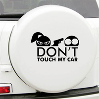 Funny car sticker Safety Warning Decor Car Sticker DON'T TOUCH MY CAR Shooting Styling Decal наклейки на машину 5