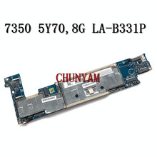 Laptop Latitude Mainboard LA-B331P DELL for 13/7350-core/M-5y70 8GB Sr216/Mainboard/Cn-00t9fh/0t9fh