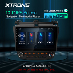 XTRONS 10.1'' IPS Android Q DSP Car Multimedia Stereo Radio Player for HONDA Accord 2002-2007 VII 7 Left Hand Drive GPS NO DVD