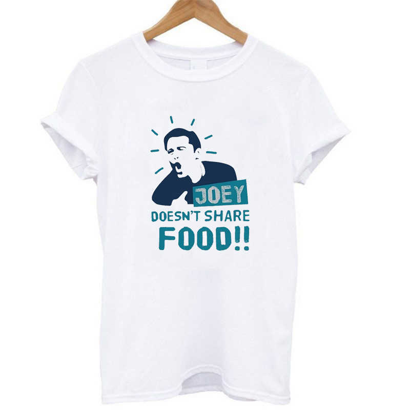 Women Fashion Friends Tv Show T-shirt Women Tops Round Neck Short Sleeve Joey Doesn't Share Food Printing Shirts