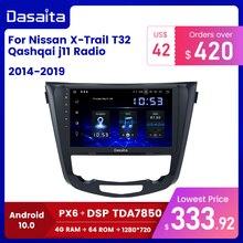 Dasaita Android 10.0 Car Multimedia for Nissan X Trail T32 Qashqai j11 j10 GPS 2014 2015 2016 2017 2018 2019 Radio DSP Bluetooth