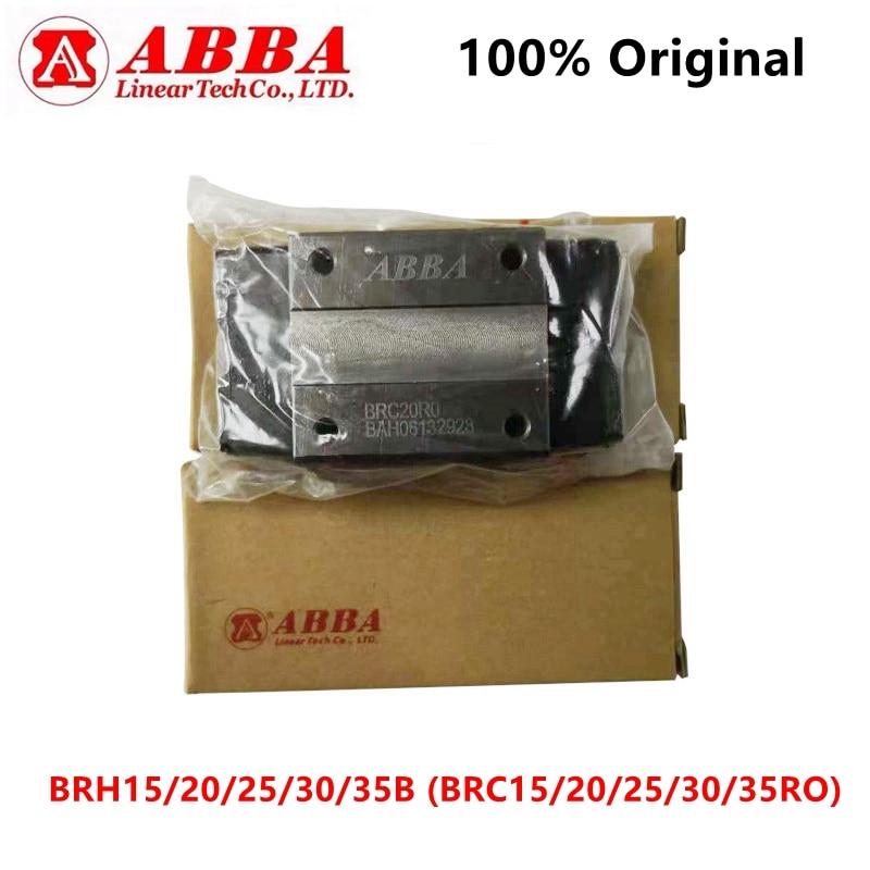 Original Taiwan ABBA Linear Block BRH15B BRC15RO BRH20B BRC20RO BRH25B BRC25RO BRH30B BRC30RO BRH35B BRD35RO Slider Bearing CNC