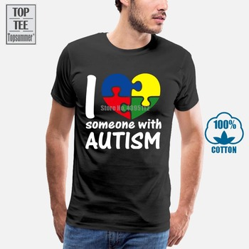 2019 Hot Sale Fashion Summer Style I Love Someone With Autism Shirt Cute Autism Awareness Unisex T-Shirt Tee Tee Shirt 2017 latest men t shirt fashion i love beer meeple style t shirt tabletop board game rpg