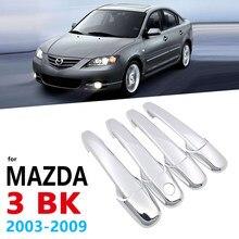 Chrome alças capa para mazda 3 mazda3 bk sedan hatch 2003 ~ 2009 acessórios do carro adesivos de automóvel 2004 2005 2006 2007 2008 1st gen