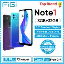 Desbloquear telefone figi nota 1 smartphone 6.6 polegada display 4000mah bateria mtk helio p25 octa núcleo 3gb 32gb telefone móvel 13mp duplo cam