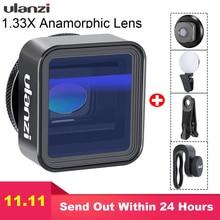 Ulanzi Anamorphic Lens For Mobile Phone 1.33X Wide Screen Video Widescreen Slr Movie Videomaker Filmmaker Universal Phone Lens