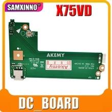 Akemy original para For Asus x75a x75v x75vd placa de alimentação dc x75vd_dc_board rev: 2.0 60 nc0dc1000 100% testado navio rápido