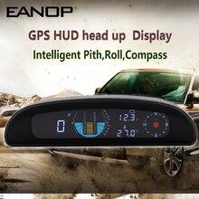 Eanop Gps Hud Headsup Intellignet Auto Snelheidsmeter Kmh/Mph Inclinometer Pitch Automotive Voltage Monitor Kompas Hoogte