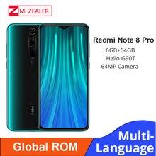 Stokta var! Yeni küresel ROM Xiaomi Redmi not 8 Pro 6GB RAM 64GB ROM 4500mah Smartphone 64MP kamera MTK helio G90T cep telefonu