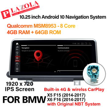 Android 10 Car Multimedia Player 10.25 For BMW X5 F15 X6 F16 2014-2017 NBT System Navigation GPS CarPlay BT Autostereo Audio image