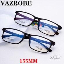 Vazrobe большие очки, оправа для мужчин и женщин 155 мм, широкие стекла, мужские очки по рецепту, выпускные линзы, большие TR90