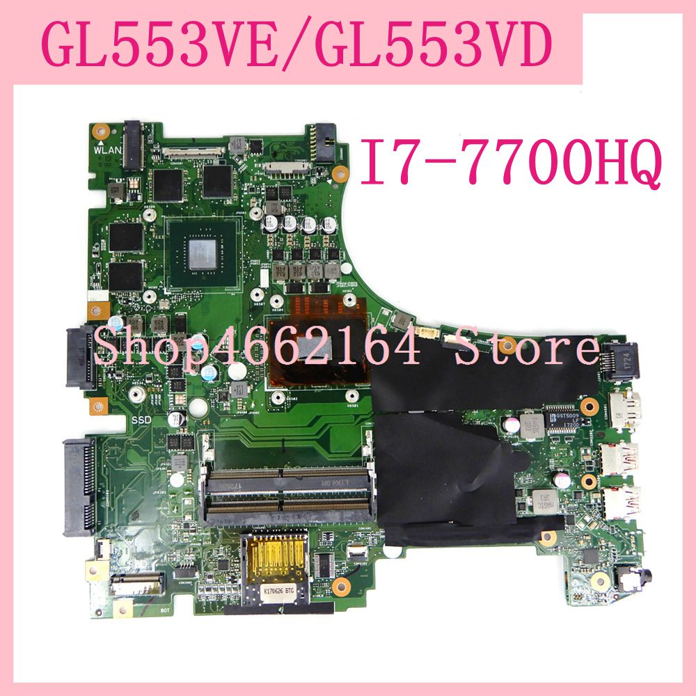 GL553VE Motherboard I7-7700HQ N17P-G1-A1 For Asus GL553 GL553V GL553VE FX553V FX553VE FX53V ZX53V Laptop Motherboard