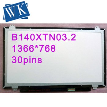 14.0 SLIM LED LCD SCREEN NT140WHM-N31 N140BGE-EA1 E33 EBA B140XTN03.2 LP140WHU TPA1 TPB1 TPC1 LTN140AT35