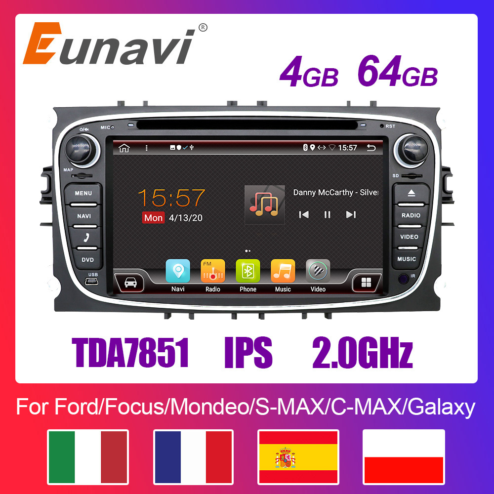 Eunavi 2 Din Android Car DVD Multimedia Player GPS for FORD Focus 2 II Mondeo S-MAX C-MAX Galaxy 2Din 4G 64GB IPS Touch screen(China)
