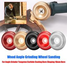 100mm Wood Angle Grinding Wheel Sanding Carving Rotary Tool Abrasive Disc Grinder Tungsten Carbide Coating Bore Shaping