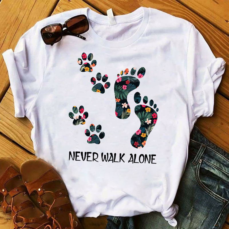 Women T Womens Graphic Flower Never Walk Alone dog Paw Flower Fashion Printed Top Tshirt Female Tee Shirt Ladies Clothes T-shirt