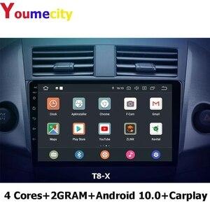 Image 5 - Youmecity lecteur multimédia de voiture Android 10.0 pour Toyota RAV4 Rav 4 2007 2008 2009 2010 2011 2012 avec Radio vidéo DVD Gps 2DIN