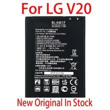 100% Original BL 44E1F For LG V20 H990 F800 VS995 US996 LS995 LS997 H990DS H910 H918 NEW High quality 3200mAh battery