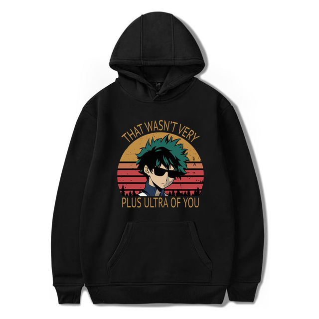 THAT WASN'T VERY PLUS ULTRA OF YOU MY HERO ACADEMIA HOODIE