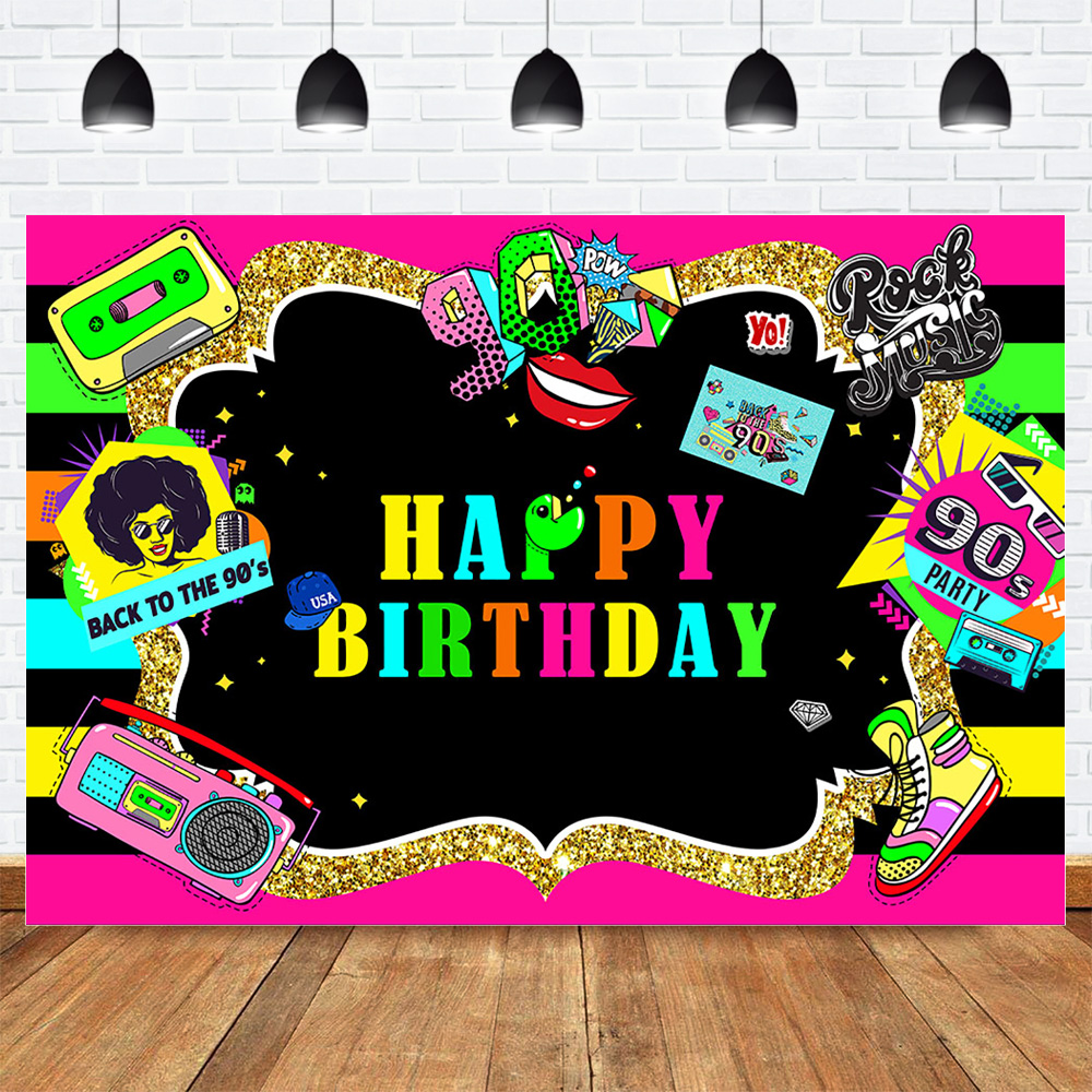 90s Happy Birthday Backdrop 90 S Party Back To The 90 S Photo Background Rock Music Disco Hip Hop Photography Colorful 90s Background Aliexpress