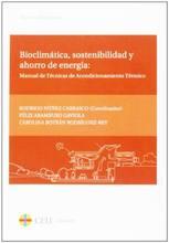 Bioclimática, solidez y ahorro de energía: manual de técnicas de acondicionamiento térmico: 18 (Textos Docentes)
