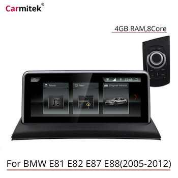 Android 10.25'' IPS  4GB ram Android Car multimedia player for BMW 1 Series 120i E81 E82 E87 E88 CCC CIC car GPS Navigation