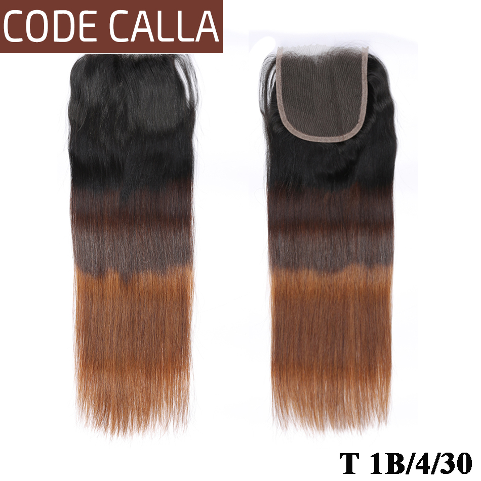 Ombre Brazilian Straight Lace Closure Remy Human Hair 4*4 Free/Middle/Three Part Closure Code Calla Swiss Lace Closure T1B/4/30