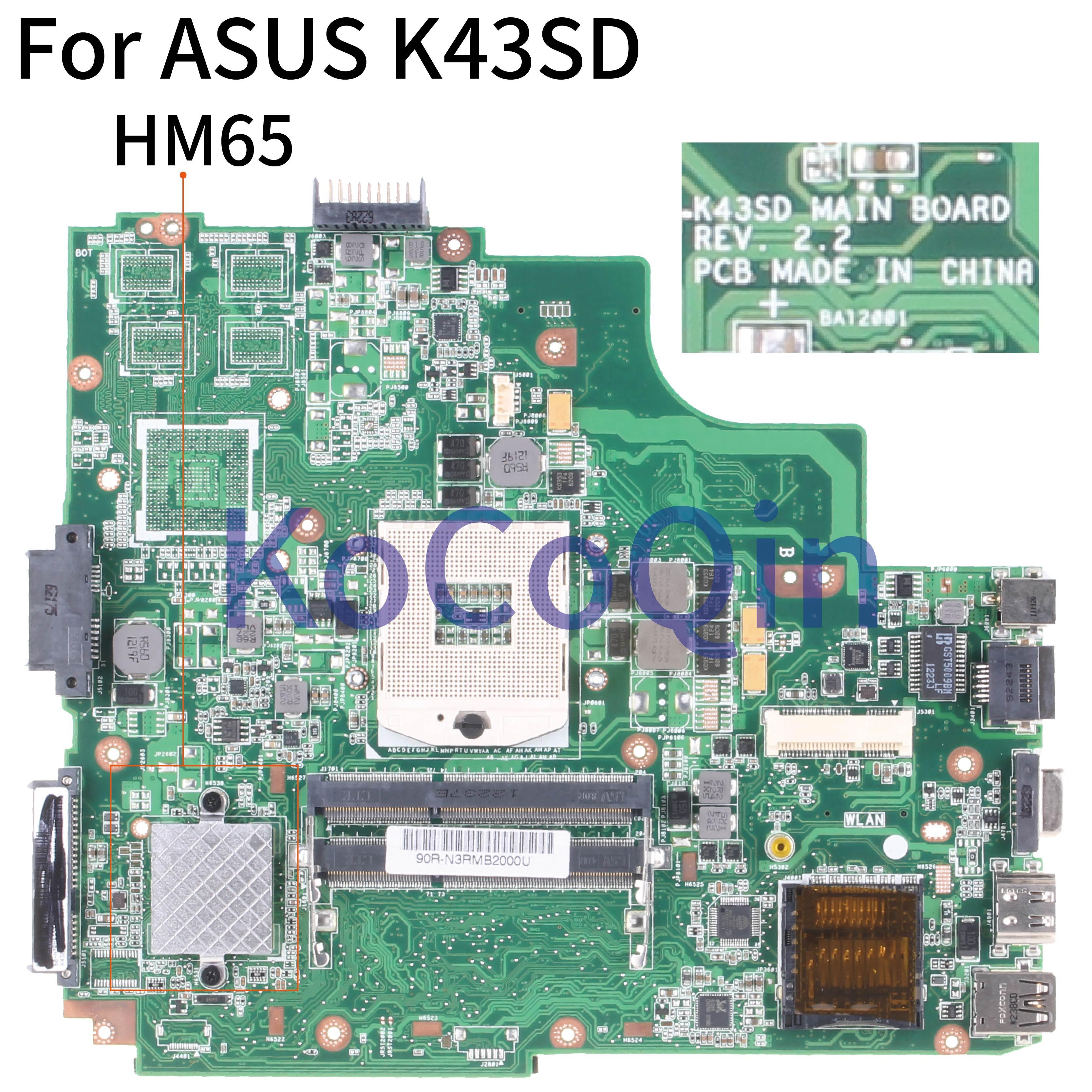 KoCoQin Laptop Motherboard For For ASUS K43SD K43E P43E A43E K43SV K43 Mainboard REV2.2 HM65