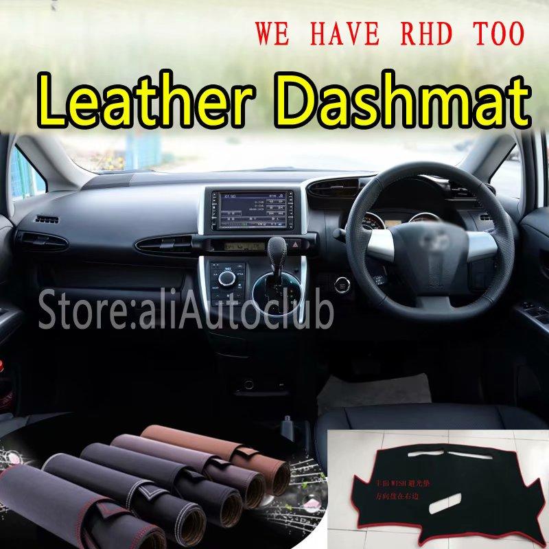 For Toyota WISH Ae20 2010-2018 2011 2012 2013 Leather Dashmat Dashboard Cover Dash SunShade Carpet Custom Car Styling LHD+RHD