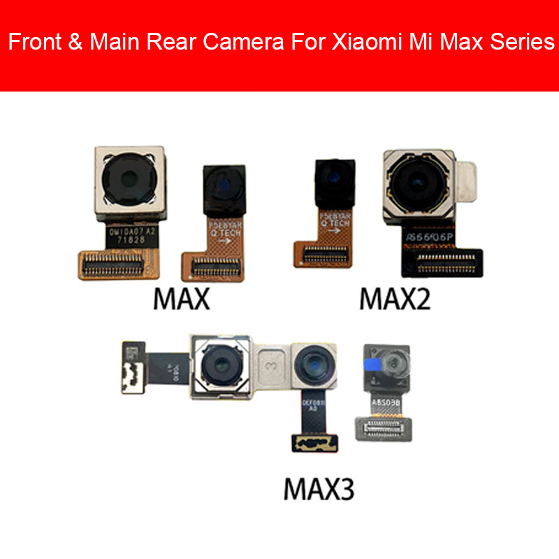 Front & Rear Back Camera For Xiaomi Mi Max 2 3 Small Facing Camera Main Big Camera Repair Parts Phone Replacement Repair Parts