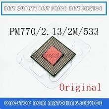 CPU laptop Pentium M 770 CPU 2M Cache/2.13GHz/533/Dual Core Socket 479Laptop processor PM770 support 915 1 4.