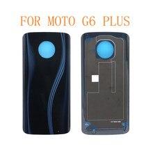 G6 PLUS-Cubierta trasera de batería, Tapa de puerta trasera, funda carcasa, funda para Motorola Moto Real G6 Plus, 10 Uds.
