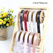 2.5cm The New Ribbon Is Printed with Always By Your Side English Bouquet Gift Baking DIY Bow Packaging
