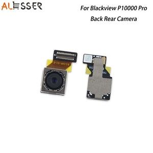 Image 1 - Alesser pour Blackview P10000 Pro arrière arrière caméra remplacement assemblage pièces de fixation pour Blackview P10000 Pro téléphone accessoires