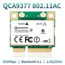 Băng Tần Kép 433Mbps Atheros QCA9377 Wi Fi + Bluetooth 4.1 WLAN 802.11 AC 2.4G/5 GHz Mini PCI E card Mạng Không Dây AW CM251HMB