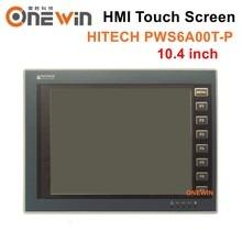 Hitech beijer PWS6A00T-P hmi tela de toque 10.4 polegada nova interface máquina humana eplace pws3261 pws3260