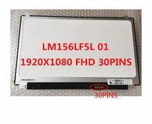 15,6 ЖК-экран LM156LF1L 02 lm156lf01 LM156LF3L01 03 LC156LF3L01 F4L01 LM156LF5L01 LC156LF3L 01 LM156LF5L 01
