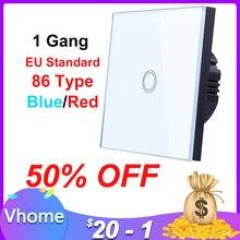 Vhome 1 Gang 1 Manier Touch Schakelaar Crystal Glass Panel Led Light Touch Screen Switch Eu Uk 220V Lamp touch Sensor Wall Switch