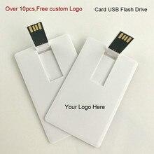 (10 adet ücretsiz logo) 100% kapasiteli 4GB 8GB 16GB 32Gb kredi kartı USB Flash sürücü özelleştirilmiş logo en kaliteli yaratıcı pendrive